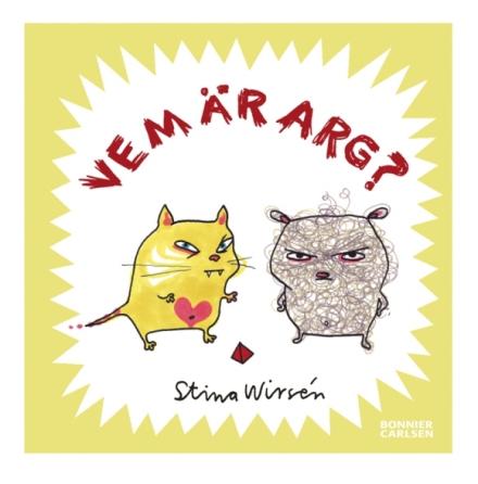 Barnbok Stina Wirsén Vem är arg?